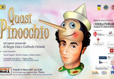 31 Marzo 2017 – Quasi Pinocchio